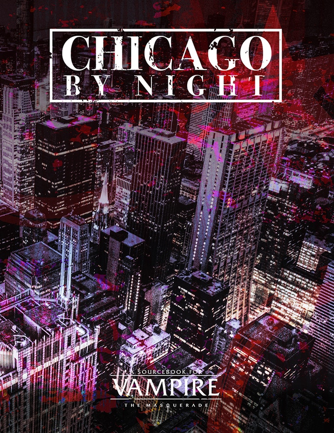 Chicago By Night - for Vampire: The Masquerade 5th Edition by
