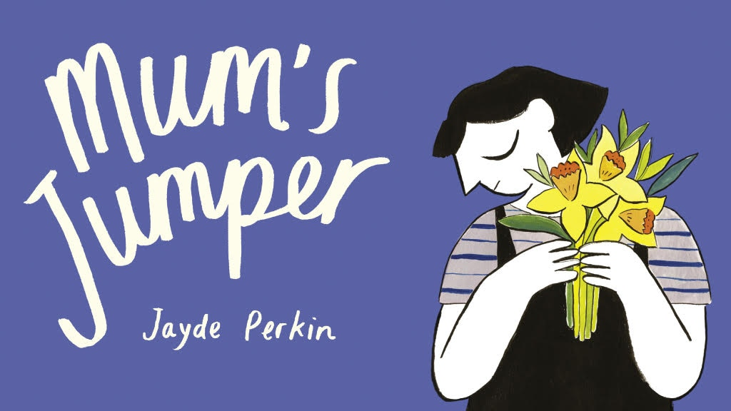 'Mum's Jumper' - A Compelling Picture Book about Grief project video thumbnail
