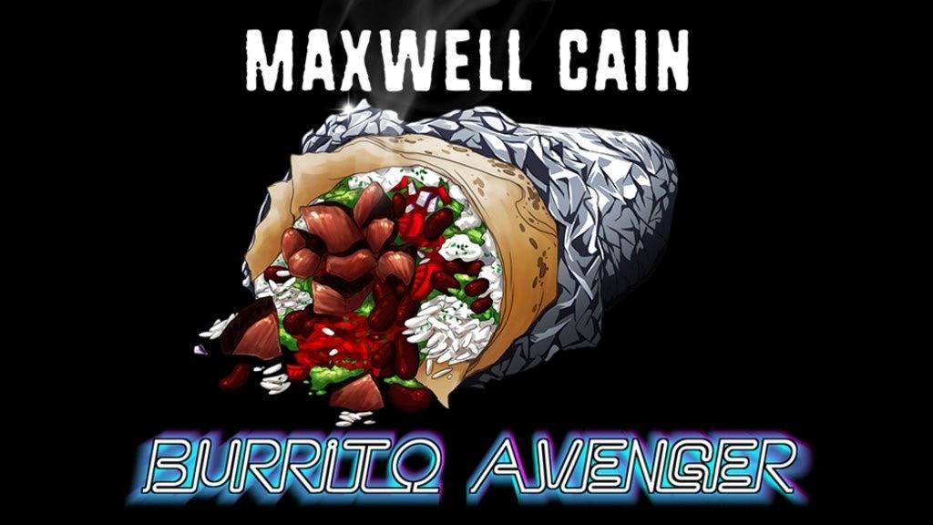 b144035e039 Maxwell Cain  Burrito Avenger by Adam Smith — Kickstarter