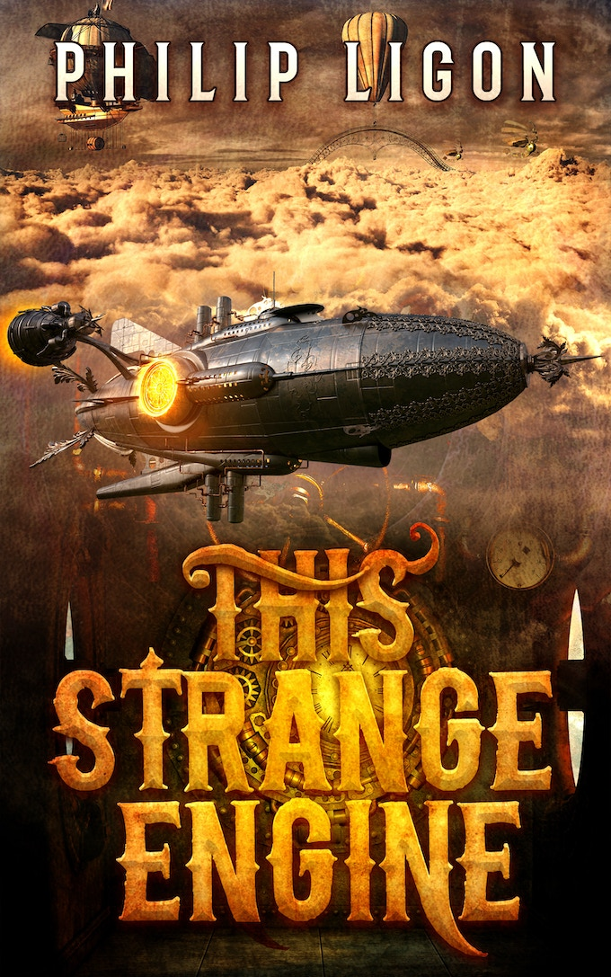 THIS STRANGE ENGINE - Book 1 of THE ENGINE SERIES