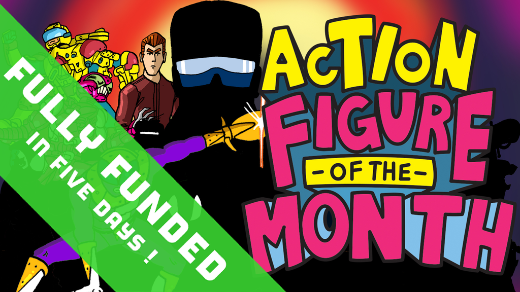 Action Figure of the Month Club project video thumbnail