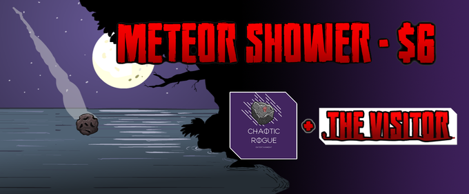 It's raining stickers! Back us at this level to get both the Visitor logo and the KS Exclusive Chaotic Rogue Meteor stickers.