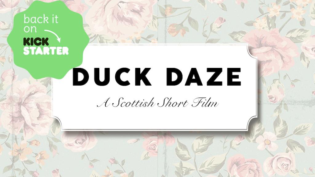 Duck Daze - Short film project video thumbnail