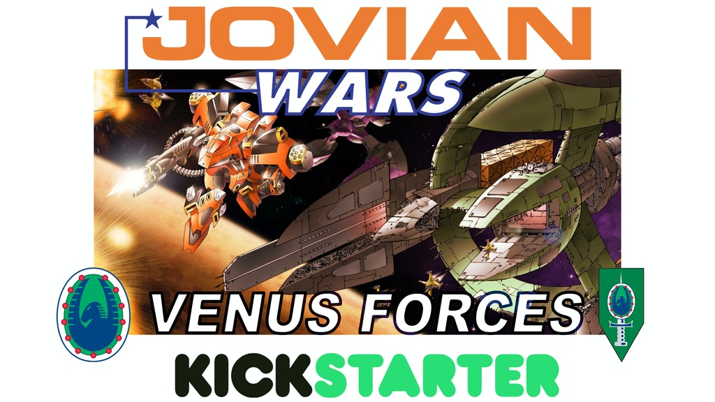 Jovian Wars Venus Forces Kickstarter project video thumbnail