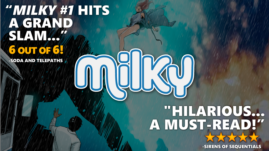 Milky #1 - a comic about fear, love and exploding aliens project video thumbnail