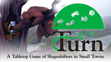 Click here to view Turn: A Tabletop Roleplaying Game