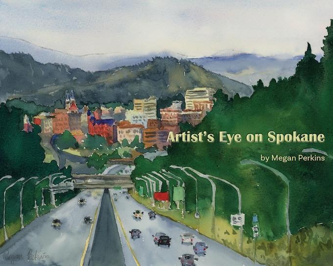 Artist's Eye on Spokane Cover