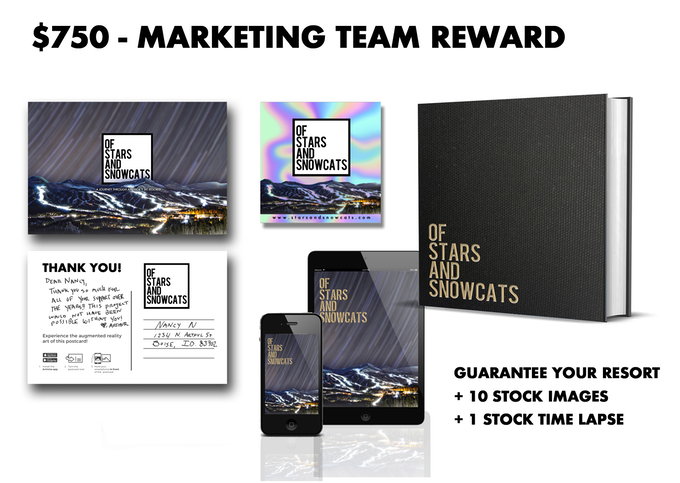 Receive this Marketing Team Reward with a pledge of $750 or more
