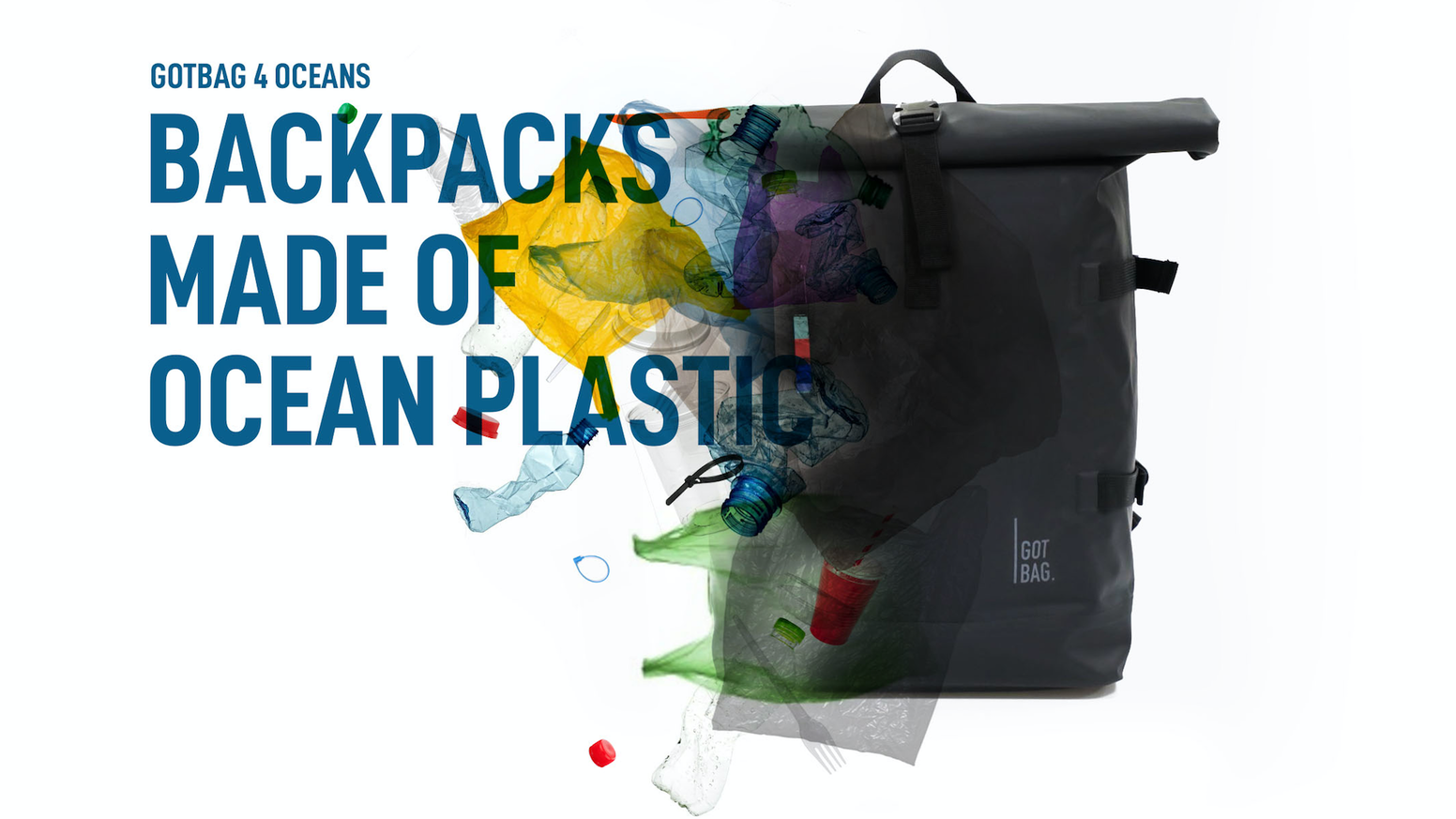 After 1 1/2 years of planning, researching and developing we are happy and proud to announce our backpack made of ocean plastic! Find Out More under www.got-bag.com