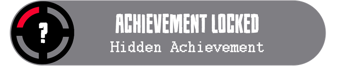 Complete any of the previous achievements to unlock 2 more!