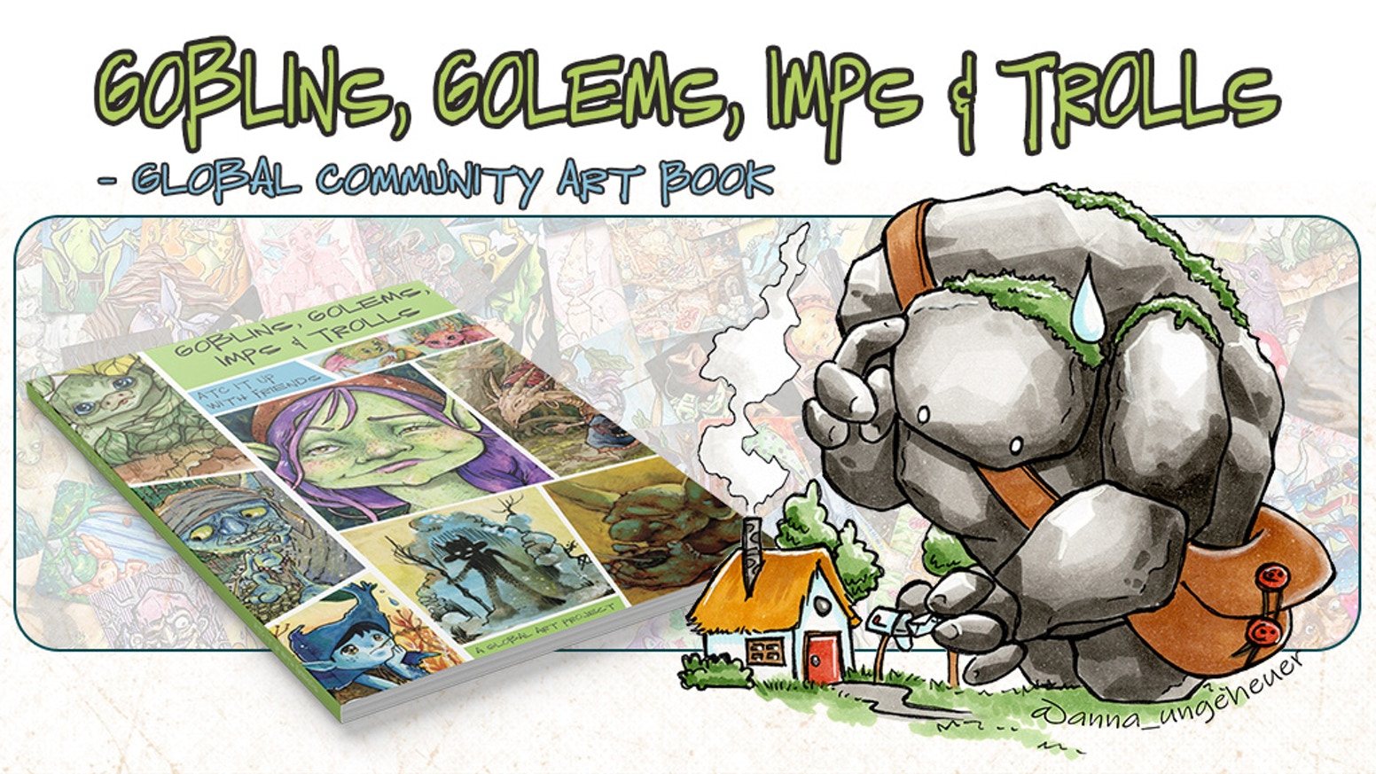 Goblins, Golems, Imps & Trolls is a wonderful collection of original illustrations from over 100 artists world wide.