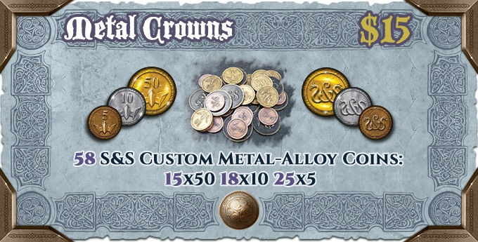 "Upgrade the cardboard Crown tokens included in S&S to real metal ones (25x""5"", 18x""10"", 15x""50"")!"