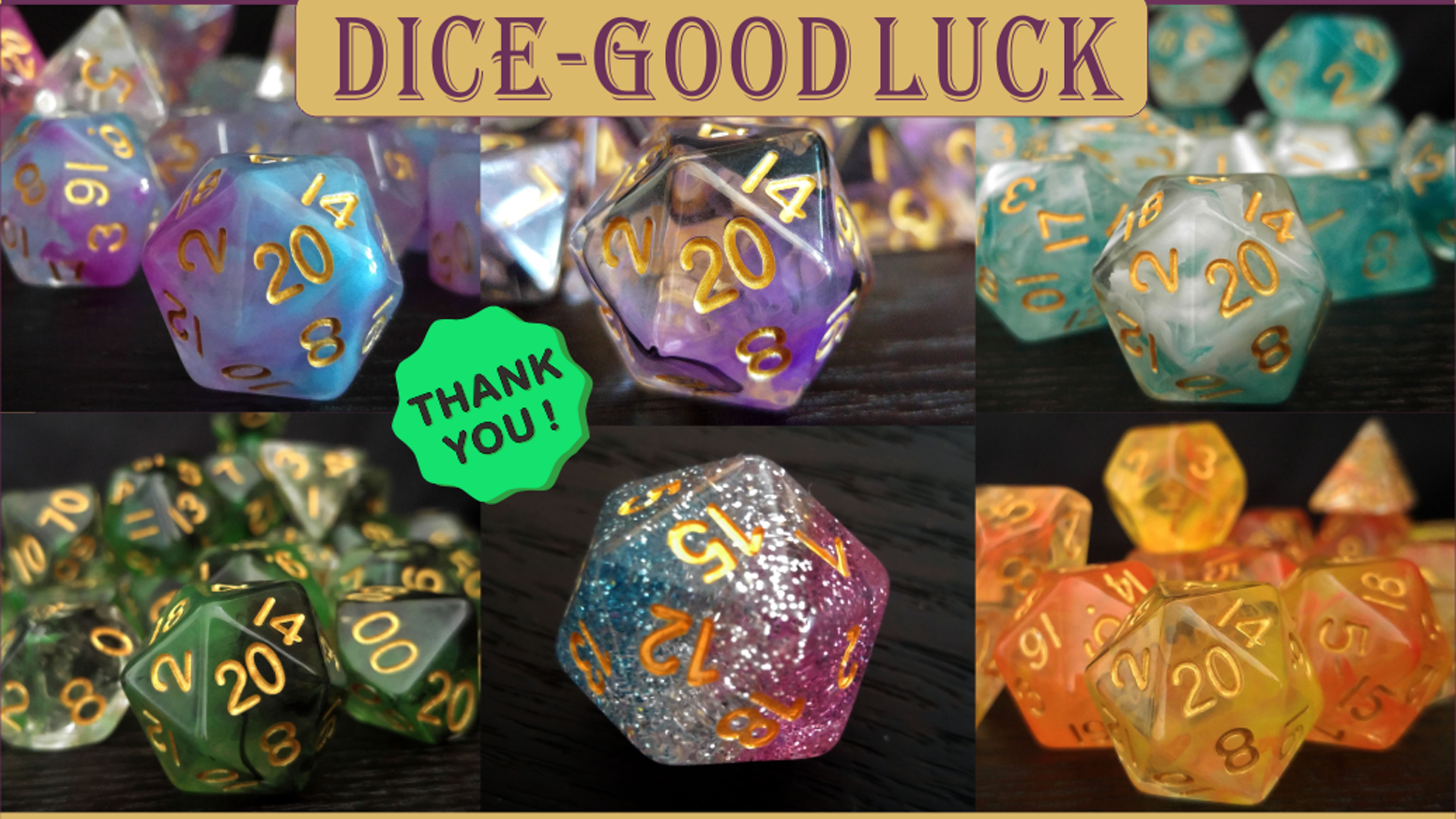 An unique iconic dice on D20 for RPG adventures / board game enthusiasts! Available in - 7pcs sets, 11pcs sets, d6, d10, and d20.