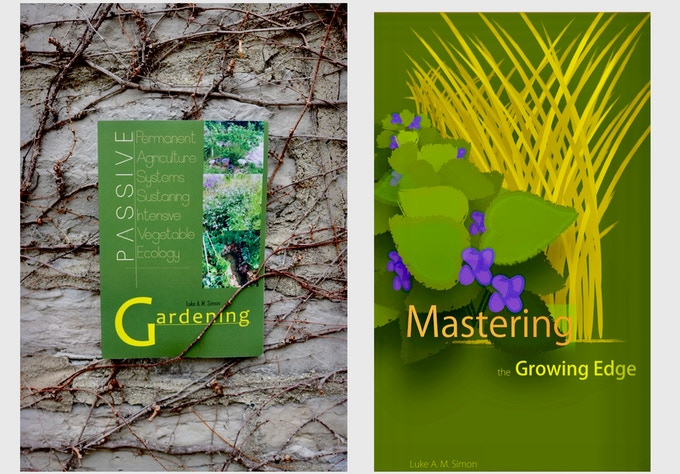 PASSIVE Gardening, published October 2016 and Mastering the Growing Edge, published February 2017. Luke published these two books as preliminary steps in writing Intrinsic.  Picture of PASSIVE Gardening by Elora L.