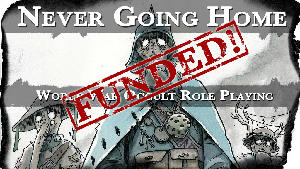 Never Going Home: World War Occult Role Playing project video thumbnail