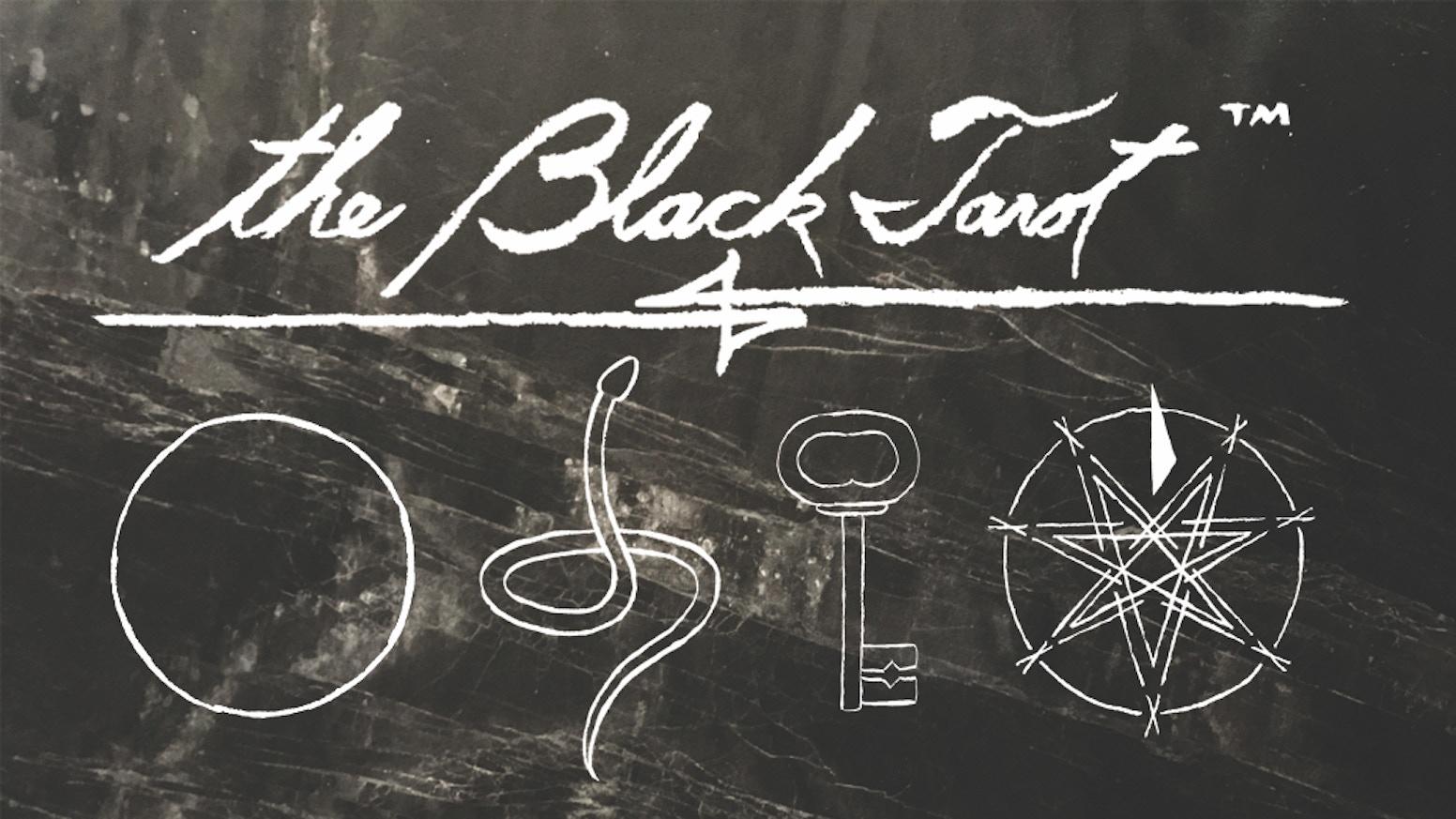 the Black Tarot Cards by Black — Kickstarter