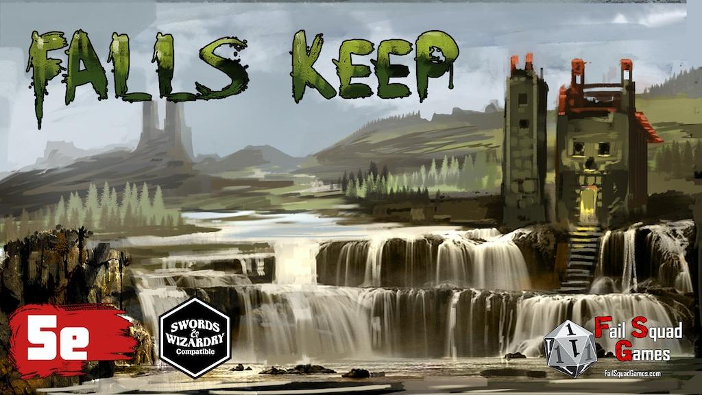 Falls Keep - 5E & S&W Adventure project video thumbnail