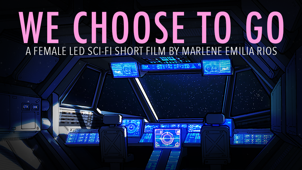 We Choose To Go - A Female Led Sci Fi Short Film project video thumbnail