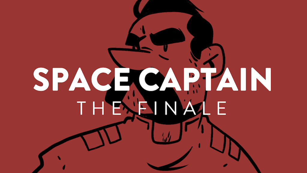 Space Captain: The Finale! project video thumbnail
