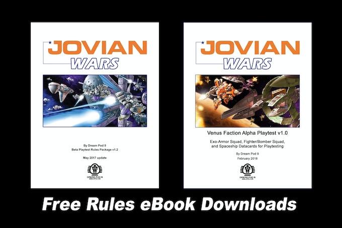 Free Jovian Wars Rules and Venus Faction Playtest eBook (pdf) downloads.