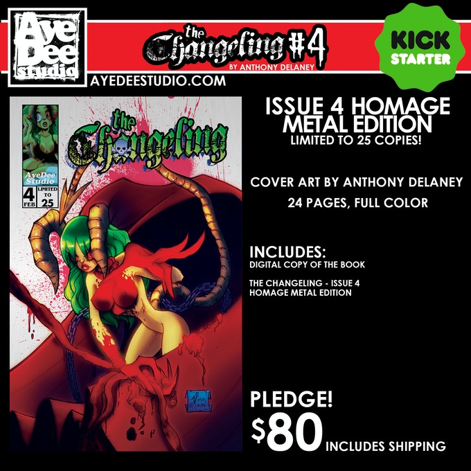 The Changeling Issue 4 Homage Metal Edition - Limited to 25 Copies!