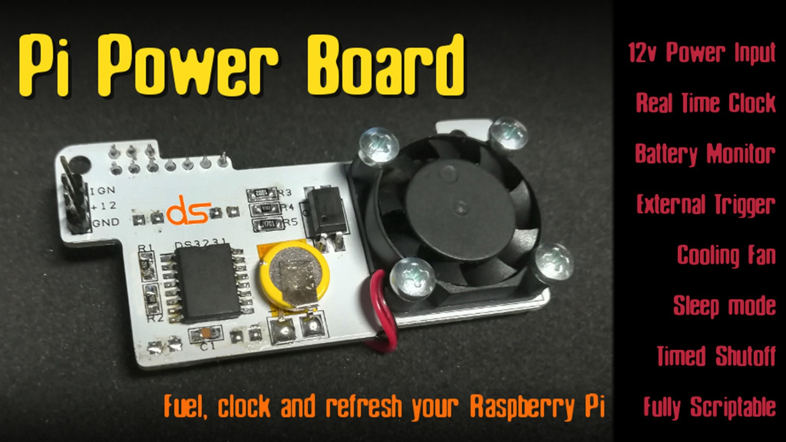Not another simple power board... this is an all in one solution for your Pi with RTC, Fan, battery voltage monitor and remote trigger!