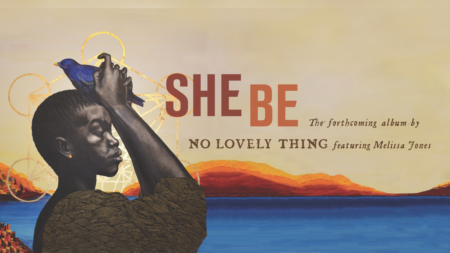 SHE BE by No Lovely Thing — Kickstarter