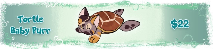 A Tortle can be substituted for any $20 Guppup plush in existing tiers. Just add $5 to your pledge if you want to upgrade an existing Baby Purr tier to a Tortle.