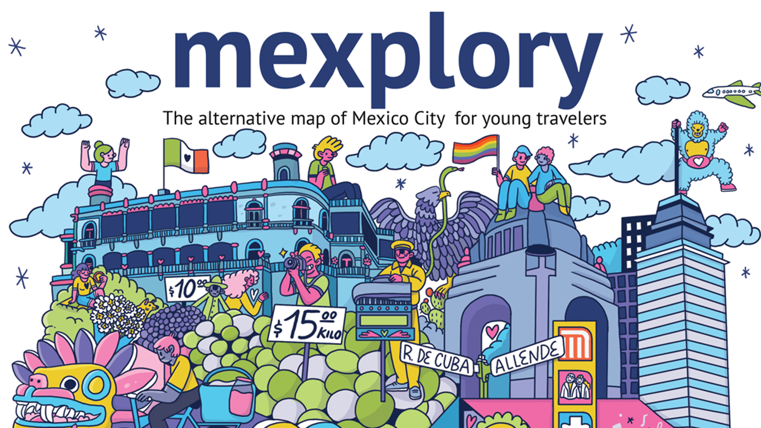Mexplory: The alternative map of Mexico City by Karina y Paola ... on a map of tamaulipas, a map of budapest, a map of montevideo, a map of popocatepetl, a map of nassau, a map of the holy land, a map of rio de janeiro, a map of algiers, a map of los cabos, a map of the southwest, a map of milan, a map of harare, a map of zona rosa, a map of sinaloa, a map of portland, a map of latin america, a map of roatan, a map of caracas, a map of everglades national park, a map of havana,
