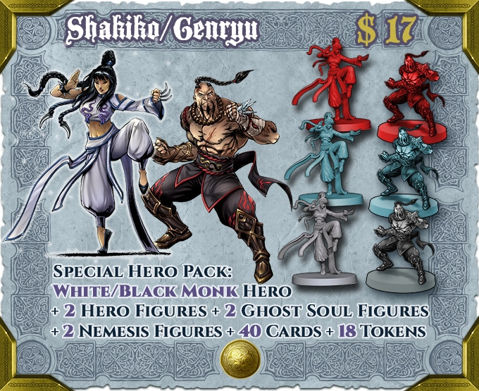 Add Genryu and Shakiko together at a reduced cost. Includes Deluxe Hero Sheets and Soul Gems for both characters.
