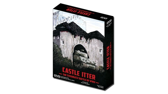 Castle Itter - The Strangest Battle of WWII