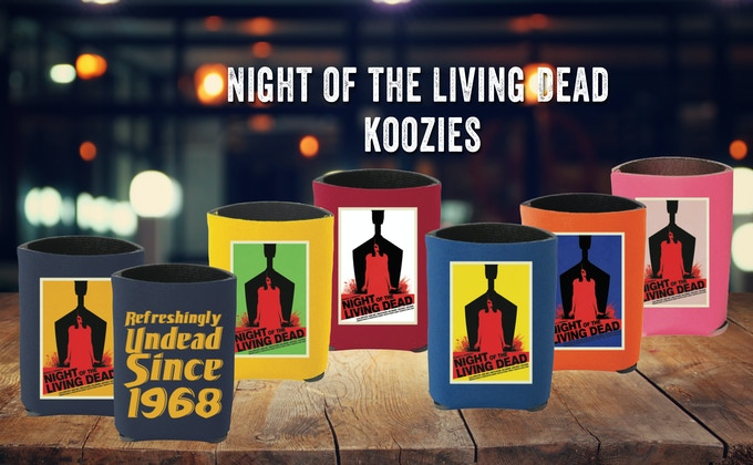 All the different colored poster KOOZIES say Refreshingly Undead Since 1968 on the back
