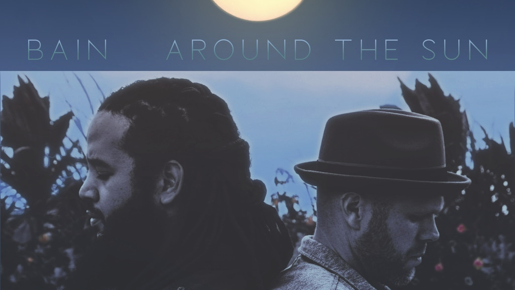 "Bain ""Around The Sun"" Album Pre-Order project video thumbnail"