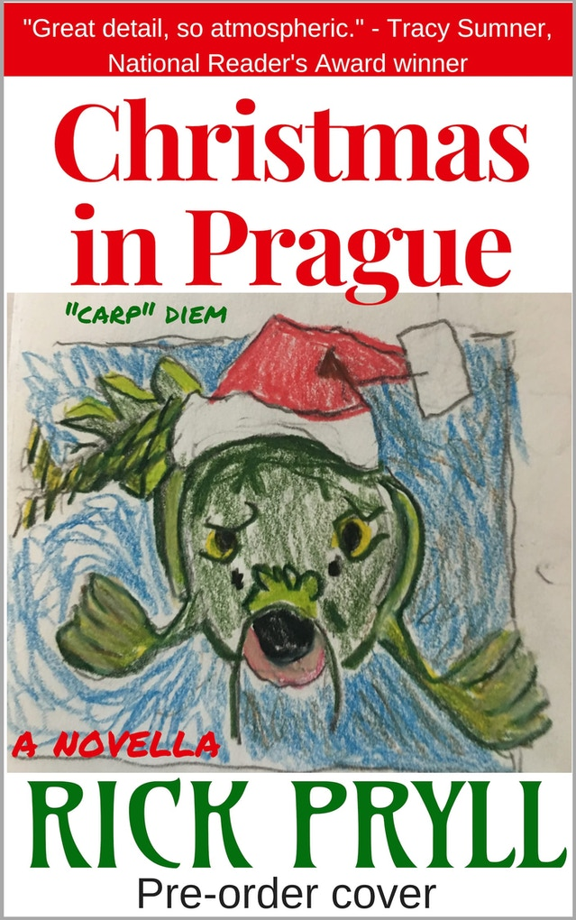 Christmas In Prague Book.Pre Orders For The Chimera Of Prague A Novel By Rick Pryll