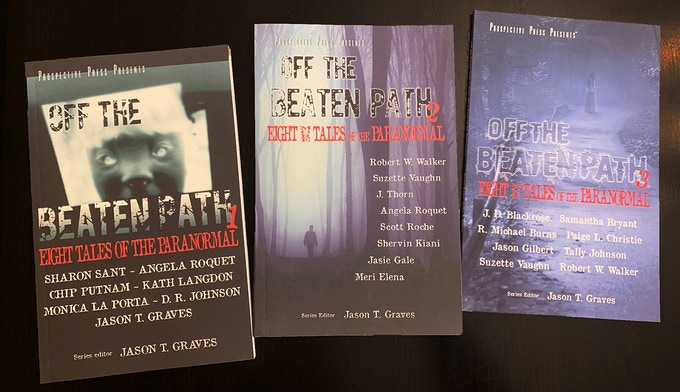 Off the Beaten Path series of anthologies, from Prospective Press