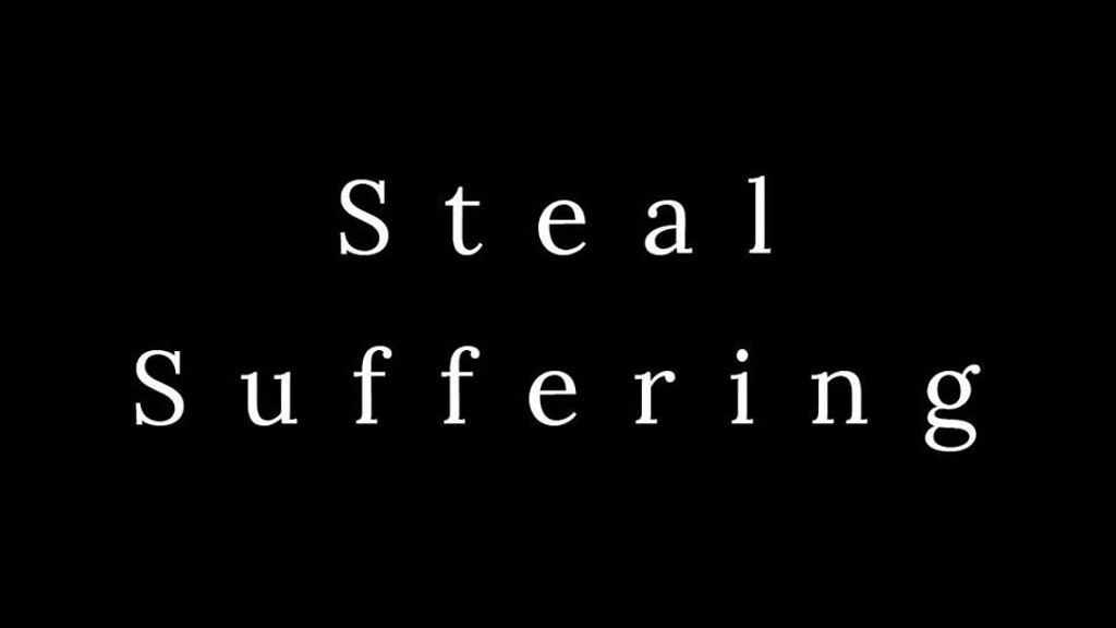 Steal Suffering project video thumbnail