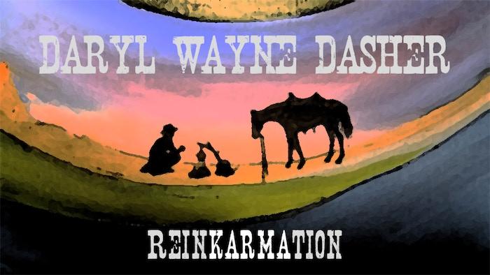 REINKARMATION: A new original album by Daryl Dasher! by Daryl Wayne