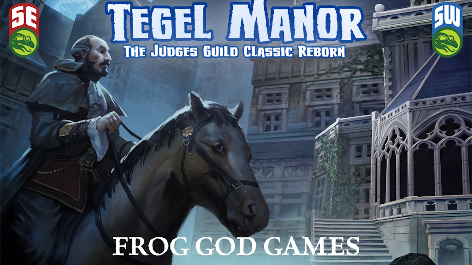 Tegel Manor Returns! by Frog God Games — Kickstarter