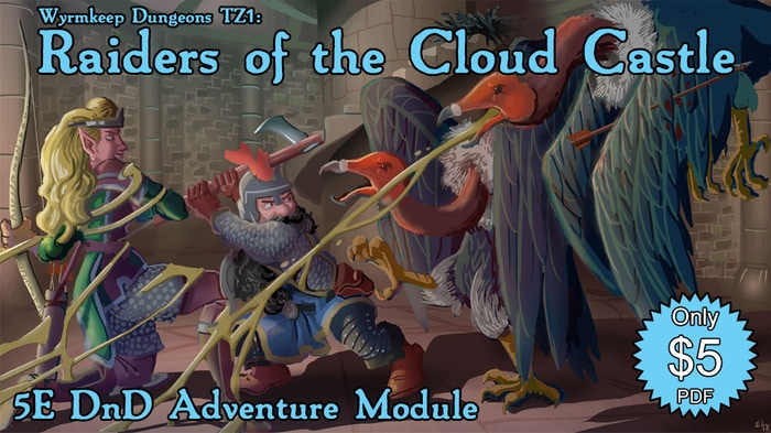 5th Edition RPG module for 8th to 10th level characters who defend an imperiled village by invading a castle in the sky!