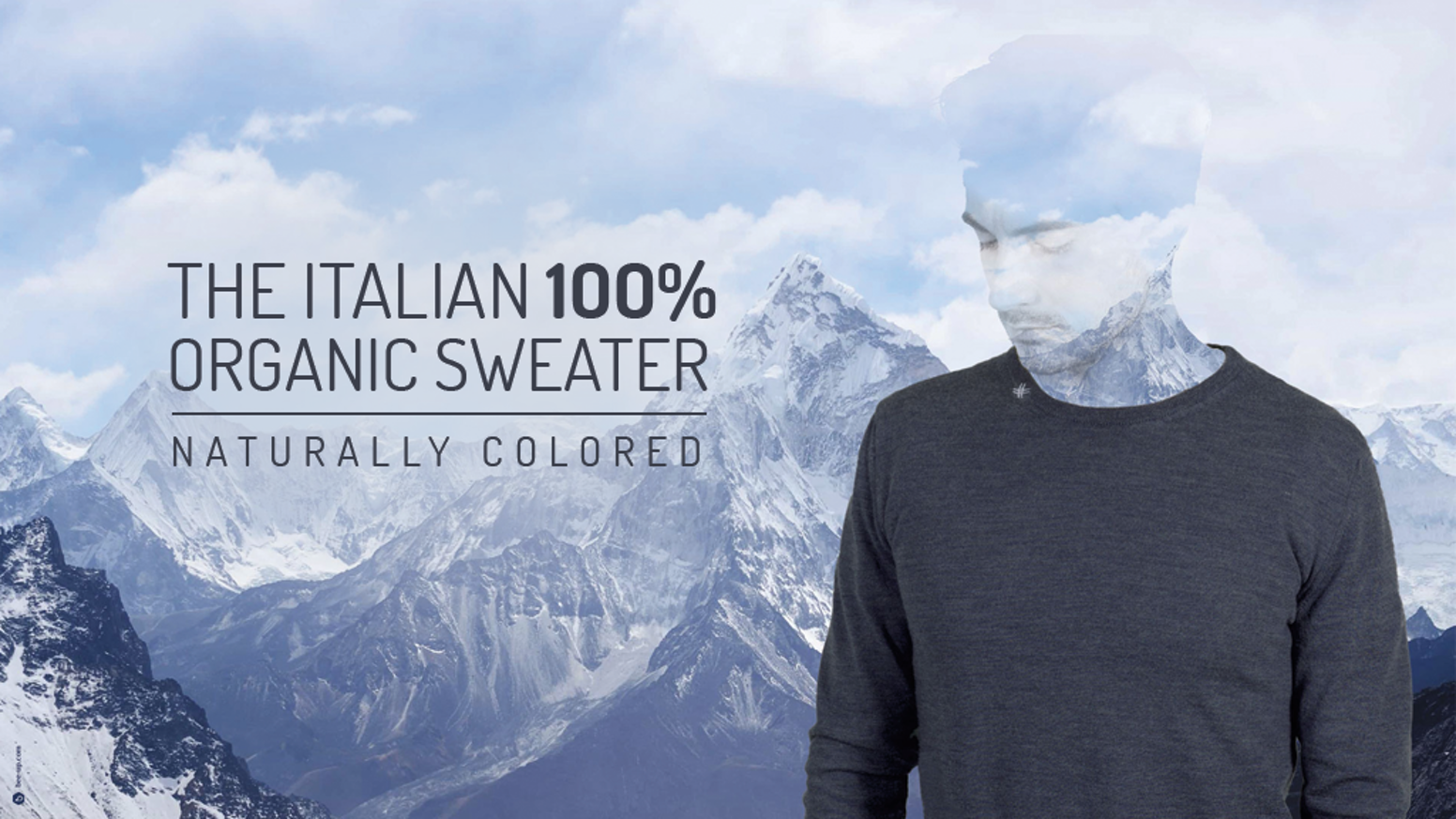 Fortunale comes directly from nature's heart; Fortunale is the Italian sweater, 100% natural, made of pure organic wool and dyes.