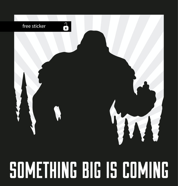 """Something big is coming"" - Free sticker for every table pledge // Gratis Aufkleber für jede/n Tisch-Unterstützer/in"
