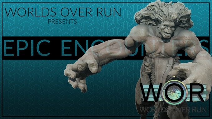 WOR EPIC ENCOUNTERS by Eric Askue — Kickstarter