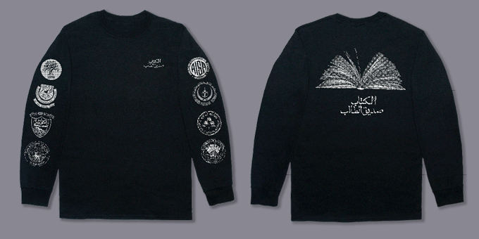 "Fully Booked Benefit Edition — ""International School Long Sleeve"" — Shamma Buhazza — Black Screenprinted Shirt (Front & Back) — Artist's Statment: ""This concept illustrates the theme of education and knowledge. Various logos of the first international schools that opened in Abu Dhabi are placed on the sleeves which are recognisable schools to anyone who grew up in Abu Dhabi. Some of these schools have otherwise been shut down or have been updated to a new logo today. An Arabic proverb is used on the t-shirt which reads as 'Books are a student's best friend.'"""