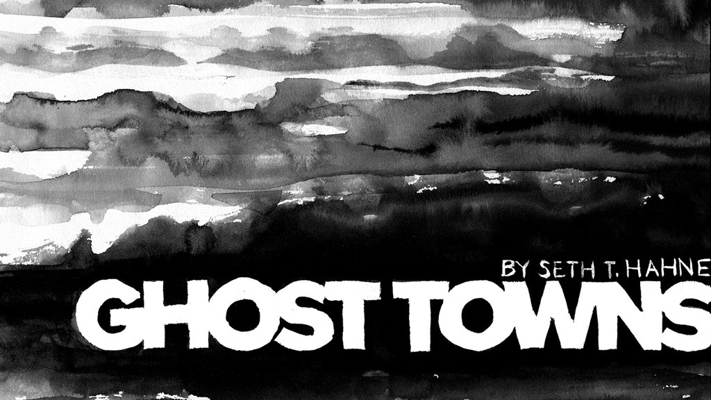 Ghost Towns, a 31-page comic. project video thumbnail