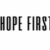 HOPE FIRST