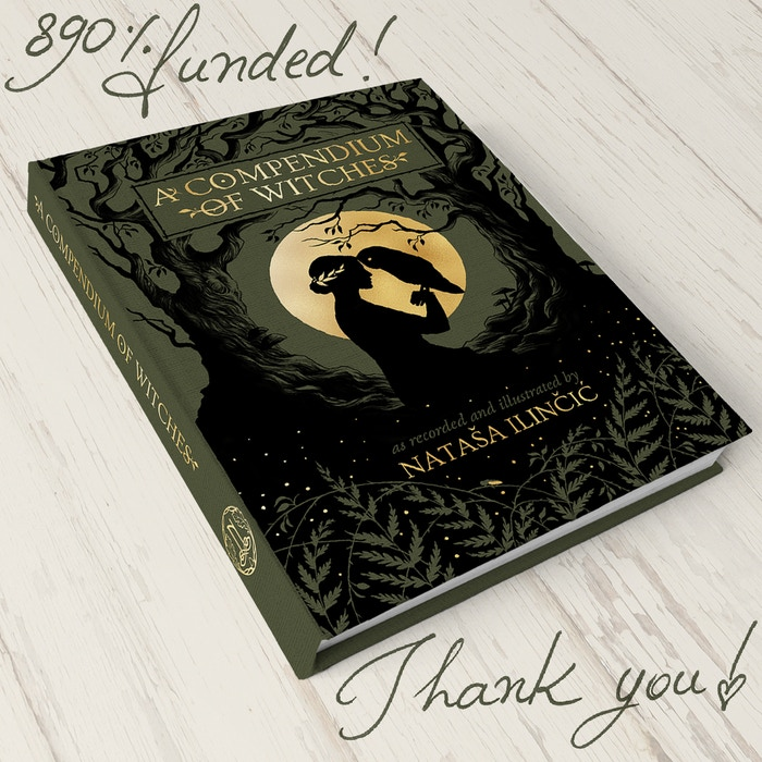 A Compendium of Witches by Natasa Ilincic » 890% funded, and 4th