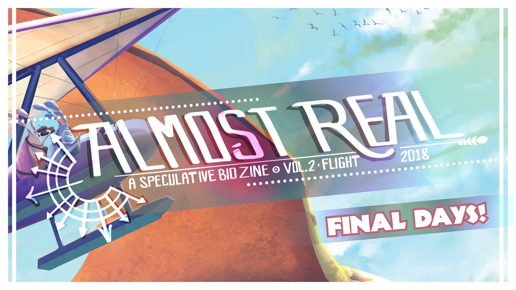 Almost Real: A Speculative Biology Zine (Vol. 2 • FLIGHT) project video thumbnail