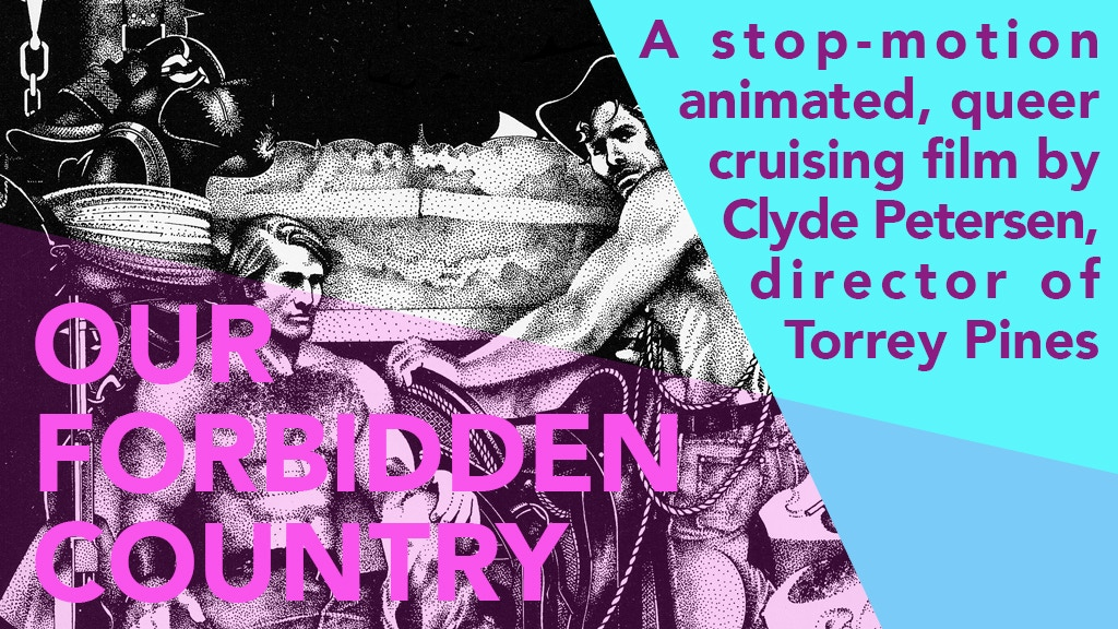Our Forbidden Country: an Animated History of Queer Cruising project video thumbnail