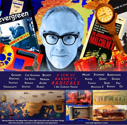 Uber-rebel Barney Rosset's notorious Grove Press and Evergreen Review sought out writers and artists so radical they transformed America's culture and politics