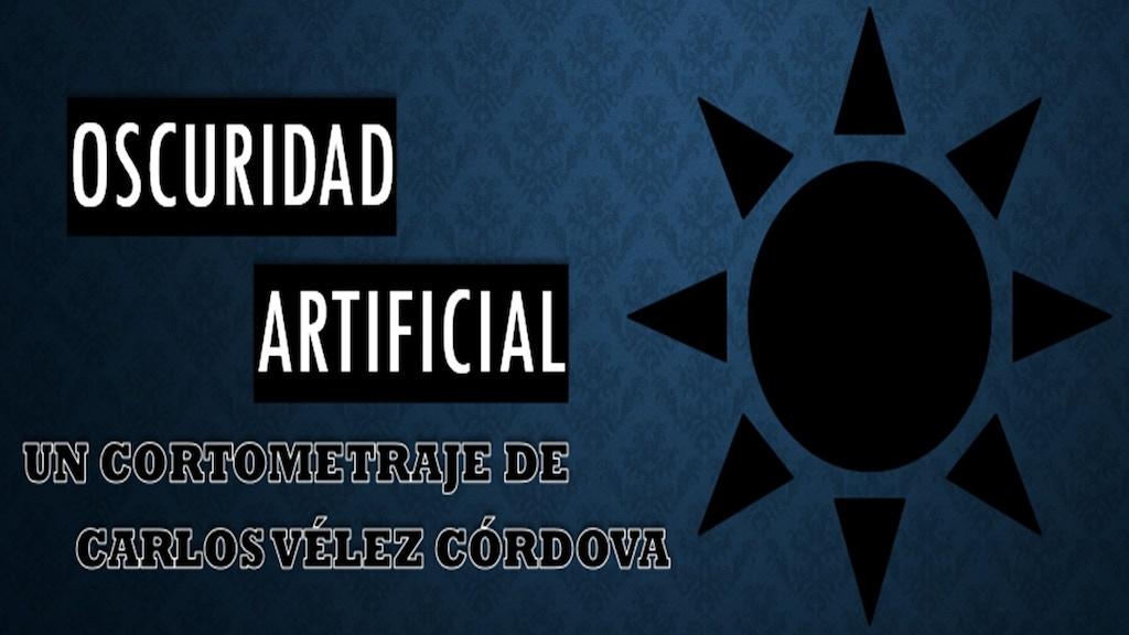 Oscuridad artificial / Artificial darkness